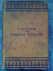 A Catechism On Christian Perfection